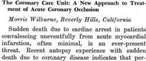 La prima pubblicazione su concetto dell'unità coronarica.